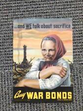 Buy War Bonds Poster We Talk About Sacrifice 1943 Original!! Lithograph Post Art