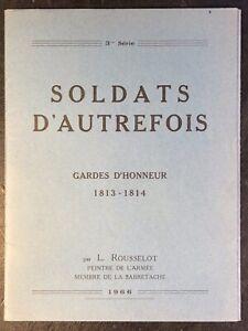 Lucien Rousselot, Uniform Plates Prints Series 3: Gardes d'Honneur 1813-1814
