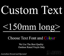 Custom Text Decal 150mm Vinyl Sticker Cars Utes 4x4 Windows Walls Buy 2 Get1Free