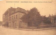 Saint-Mandé - INSTITUTION POINTEAU -  l'ancien Pavillon de Nicolas Fouquet