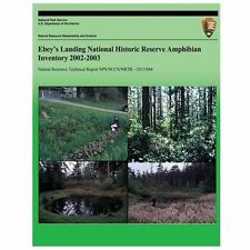Ebey's Landing National Historic Reserve Amphibian Inventory 2002-2003 von...