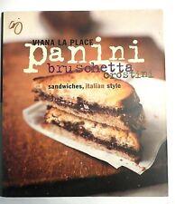 Italian Style Sandwiches, Panini, Bruschetta, Crostini Recipes Cookbook