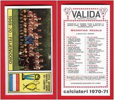 FIGURINA CALCIATORI PANINI 1970/71 - NUOVA - 1969/70: FEIJENOORD