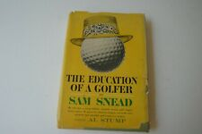 The Education of a Golfer by SAM SNEAD Autographed 1st ED.1st Print Dust Jacket