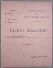 LIVRET SCOLAIRE LYCEE CARNOT DIJON - ENSEIGNEMENT SECONDAIRE 1913 VUIBERT
