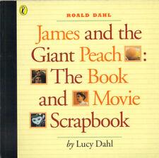JAMES & THE GIANT PEACH THE BOOK & MOVIE SCRAPBOOK  LUCY DAHL (ROALD DAHL/DISNEY