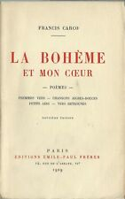 1929 FRANCIS CARCO + BELLE DÉDICACE + DESSIN ORIGINAL : LA BOHÈME ET MON COEUR