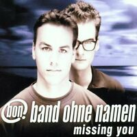 Band ohne Namen Missing you (2002) [Maxi-CD]