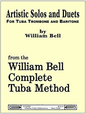 Bell: Artistic Solos and Duets for Tuba & low brass - Charles Colin Publica