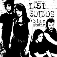 LOST SOUNDS Blac Static LP reatards jay Alicja Trout Final Solutions angry angle