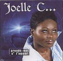 JOELLE C.... - Prends moi c 'L' Amour (CD)