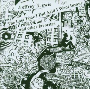 The Last Time I Did Acid I Went Insane And Other Favorites, Lewis, Jeffrey, Good