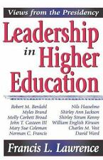Leadership in Higher Education:Views from the Presidency,Lawrence 2006 HB 170118