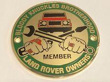 "Land Rover (Defender) Owners Club Grille Badge ""Bloody Knuckles Brotherhood"""