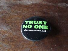 DAVE NAVARRO - TRUST NO ONE!!!RARE FRENCH ONLY PROMO BADGE