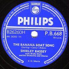 "CLASSIC 1957 UK No.6 SHIRLEY BASSEY 78 ""THE BANANA BOAT SONG"" PHILIPS  PB 668 V+"