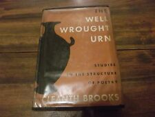 The Well Wrought Urn:Studies in the Structure of Poetry by Cleanth Brooks...