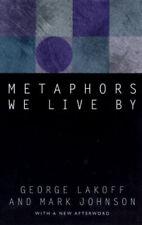 Metaphors We Live by by George Lakoff