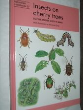Insects on Cherry Trees by Simon R Leather Naturalists' Handbook # 27