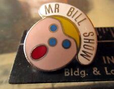 True Vintage 80s Mr Bill Show Snl Pinback