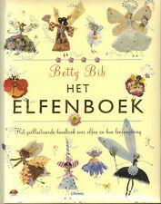 HET ELFENBOEK (GEÏLLUSTREERD HANDBOEK OVER ELFEN) - Betty Bib