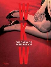 The Cinema of Wong Kar Wai by Wong Kar Wai and John Powers (2016, Hardcover)