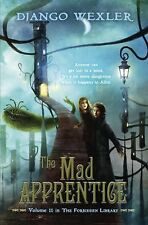 The Mad Apprentice: The Forbidden Library: Volume 2-ExLibrary