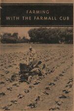 1950s Farming With The Farmall Cub Catalog Reprint