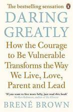 Daring Greatly: How the Courage to Be Vulnerable Transforms the Way We Live, Love, Parent, and Lead by Brene Brown (Paperback, 2013)