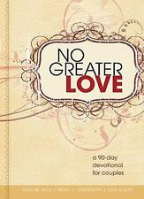 CU No Greater Love: A 90-Day Devotional to Strengthen Your Marriage