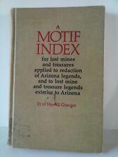 The Motif Index For Az Gold Mining Byrd Granger Vintage Book