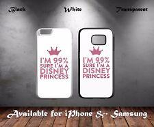I'm Sure I'm A Disney Princess Girls Cute Quote Hard Phone Case Cover N266
