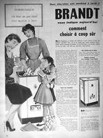 PUBLICITÉ DE PRESSE 1955 MACHINE A LAVER BRANDT COMMENT CHOISIR A COUP SÛR