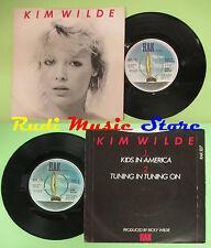 LP 45 7'' KIM WILDE Kids in america Tuning in tuning on 1981 uk RAK no cd mc dvd