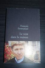 Le vent dans la maison - François Emmanuel