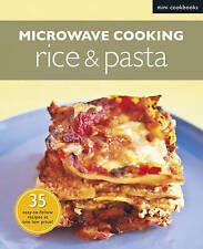 Microwave Rice & Pasta by Marshall Cavendish International (Asia) Pte Ltd (Paperback, 2011)