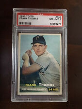 1957 Topps Frank Thomas Baseball Card #140  PSA 8 NM-MT