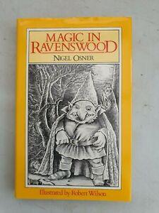 NIGEL OSNER  MAGIC IN RAVENSWOOD  HARDBACK 1ST ED 1ST PRINTING