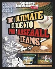 The Ultimate Guide to Pro Baseball Teams (Ultimate Pro Team Guides (Sp-ExLibrary