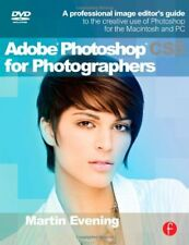 Adobe Photoshop CS5 for Photographers: A professional image editor's guide to t