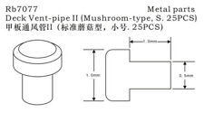 Rainbow PE 1/700 Deck Vent-pipe II (Mushroom-type, S. 25pcs) RB7077