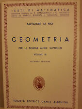 Salvatore di Noi - Geometria Vol.3 - Ed. Dante - 1958 - Testi di Matematica