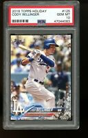 2018 Topps Holiday #125 Cody Bellinger Los Angeles Dodgers PSA 10 GEM MINT!