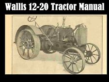 WALLIS 12-20 TRACTOR OPERATION SERVICE MANUAL for Massey Harris Repair & Tuning