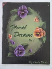 Floral Dreams by Cindy Kanis Paint Booklet *Tulip Tissue Box*Dogwood Basket*