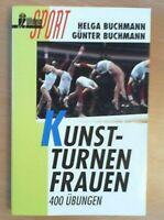 Kunstturnen Frauen von H. und G. Buchmann  ZUSTAND GUT BIS SEHR GUT!  UNGELESEN!