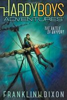 The Battle of Bayport (Hardy Boys Adventures) by Franklin W. Dixon