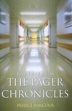 Tales From The Pager Chronicles: By Patrice Rancour