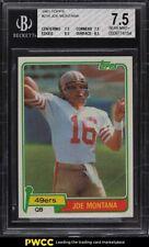 1981 Topps Football Joe Montana ROOKIE RC #216 BGS 7.5 NRMT+