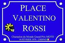 PLAQUE de RUE Valentino ROSSI Grand prix MOTO 30X20cm